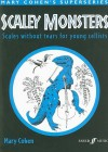 Scaley Monsters: Scales Without Tears for Young Cellists - Mary Cohen
