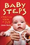 Baby Steps: A Bloke's-Eye View of IVF - Jason Davis
