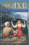 The Axe: The Master of Hestviken, Vol. 1 - Sigrid Undset