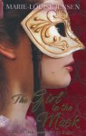 The Girl in the Mask - Marie-Louise Jensen