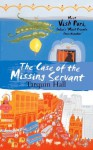 The Case of the Missing Servant (Vish Puri 1) - Tarquin Hall
