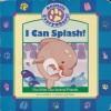 I Can Splash! - Laura Wallace, Jill Dubin