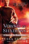 Vowed in Shadows - Jessa Slade