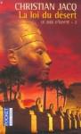 La loi du désert (le juge d'Egypte, #2) - Christian Jacq
