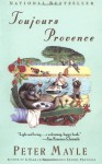 Toujours Provence (BBC Radio Collection) - Peter Mayle