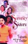 Sorority Sisters - Tajuana Butler