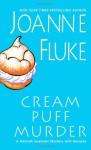 Cream Puff Murder (Hannah Swensen Mysteries) - Joanne Fluke