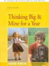 Thinking Big/Mine for a Year: The Story of a Young Dwarf - Susan Kuklin
