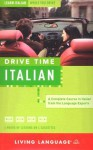 Drive Time: Italian - Living Language