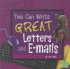 You Can Write Great Letters and E-Mails - Jan Fields