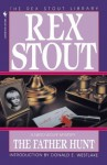The Father Hunt (Nero Wolfe Mysteries) - Rex Stout