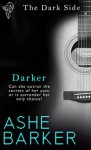 Darker (The Dark Side, #2) - Ashe Barker