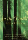 In the Forest - Edna O'Brien