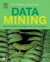 Data Mining: Practical Machine Learning Tools and Techniques, Second Edition (The Morgan Kaufmann Series in Data Management Systems) - Ian H. Witten, Eibe Frank