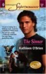 The Sinner (Heroes of Heyday, #2) - Kathleen O'Brien