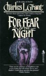 For Fear of the Night - Charles L. Grant