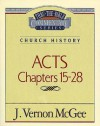 Thru the Bible Vol. 41: Church History (Acts 15-28): Church History (Acts 15-28) - J. Vernon McGee