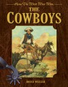 The Cowboys: How the West Was Won - Bruce Wexler