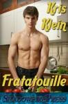 Fratatouille - Kris Klein