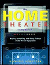 The Home Theater Companion: Buying, Installing, and Using Today's Audio-Visual Equipment - Howard Ferstler