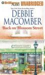 Back on Blossom Street - Debbie Macomber, Laural Merlington