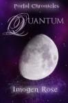 Quantum - Imogen Rose