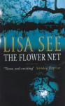 The Flower Net - Lisa See
