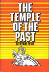 The temple of the past - Stefan Wul