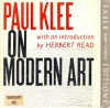 Paul Klee on Modern Art - Paul Klee, Herbert Read, Paul Findlay