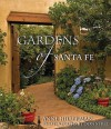 Gardens of Santa Fe - Anne Hillerman, Don Strel