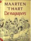 De Nagapers - Maarten 't Hart