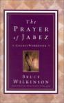The Prayer of Jabez: A Course Workbook - Bruce Wilkinson