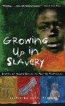 Growing Up in Slavery: Stories of Young Slaves as Told by Themselves - Yuval Taylor