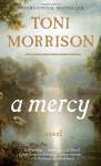 A Mercy - Toni Morrison