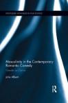 Masculinity in Contemporary Popular Cinema (Routledge Advances in Film Studies) - John Alberti