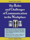 The Roles and Challenges of Communication in the Workplace - Eric J. Guignard