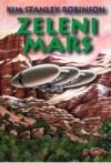 Zeleni Mars - Kim Stanley Robinson, Nenad Patrun