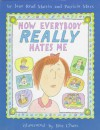 Now Everybody Really Hates Me - Jane Read Martin, Patricia Marx, Roz Chast