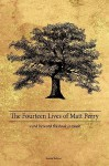 The Fourteen Lives of Matt Perry - Matthew Perry