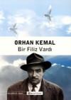 Bir Filiz Vardı - Orhan Kemal