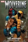 Wolverine: Get Mystique - Jason Aaron, Ron Garney