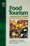 Food Tourism Around the World - C. Michael Hall