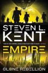 The Clone Rebellion: The Clone Empire - Steven L. Kent