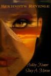 Sekhemt's Revenge Volume Two - Stacy A. Moran, Ashley Nemer