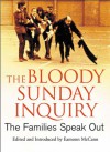 The Bloody Sunday Inquiry: The Families Speak Out - Eamonn McCann