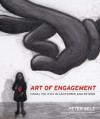 Art of Engagement: Visual Politics in California and Beyond - Peter Selz