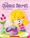 The Queen's Secret - Frieda Wishinsky, Loufane