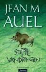 Steppevandringen (Jordens Barn, #4) - Jean M. Auel