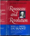 Rousseau and Revolution (Story of Civilization, Vol 10) - Will Durant, Ariel Durant