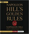 Napoleon Hills Golden Rules: The Lost Writings (Audiocd) - Napoleon Hill, Oliver Wyman